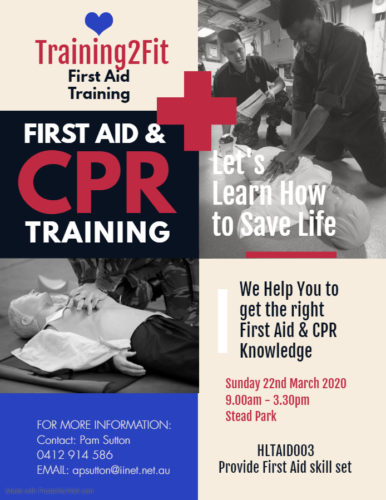 details of First Aid and CPR training March 22, 2020, 9 - 3.30 pm Stead Park